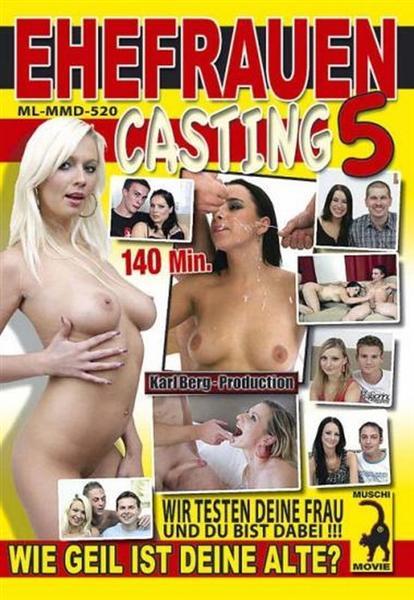 Ehefrauen Casting 5 (2011/DVDRip) Muschi-Movie