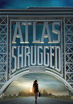 Атлант расправил плечи: Часть 1 / Atlas Shrugged: Part I (2011) BDRip 720p