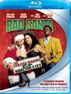 Плохой Санта [Расширенная версия] / Bad Santa [Unrated] (2003) BDRip 720p