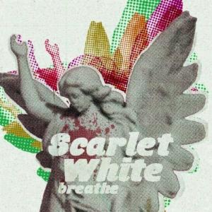 Scarlet White - Breathe [EP] (2011)