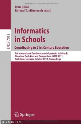 Informatics in Schools: Contributing to 21st Century Education