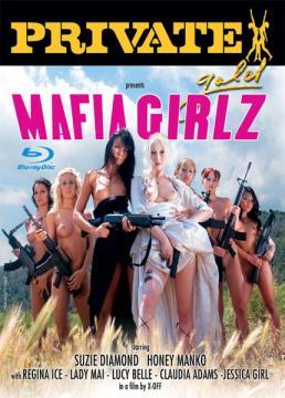 Девушки мафии / Private Gold 95: Mafia Girlz (2009) Blu-Ray 1080p